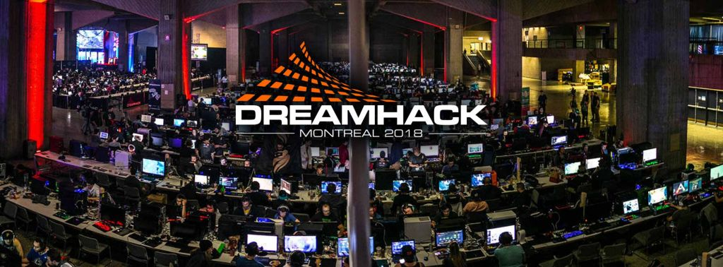 DreamHack Montreal 2018.