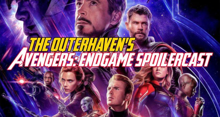 The Outerhaven's Avengers Endgame Spoilercast-2